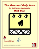 The One and Only Ivan Novel Study Unit Plan