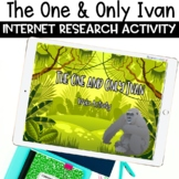 The One and Only Ivan Activity for Distance Learning