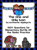 The One and Only Ivan by Katherine Applegate 100+  EBOB Questions