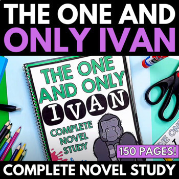 The One and Only Ivan Novel Study Unit