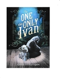 The One and Only Ivan by Katherine Applegate Comprehension, Vocabulary & Quiz