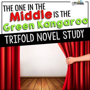 The One in the Middle is the Green Kangaroo Foldable Novel Study Unit
