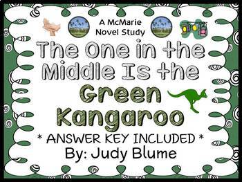 The One in the Middle Is the Green Kangaroo (Judy Blume) Novel Study  (18 pages)