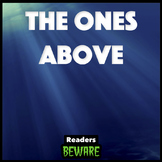 The Ones Above - Short Story and Comprehension Activities
