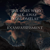 """The Ones Who Walk Away From Omelas""  Test / Exam / Assessment"