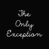 The Only Exception Font: Personal Use