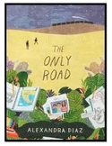 The Only Road:  A Novel Unit