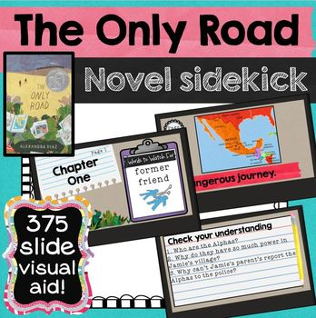 The Only Road Novel Sidekick Visual Slideshow