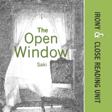 """The Open Window""--Saki, Irony & Close Reading Unit"