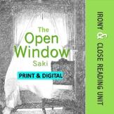 """The Open Window""--Saki, Irony & Close Reading Unit"