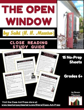 The Open Window: Study Guide for Saki's Short Story (Text, 15 Pg., Ans. Key, $4)