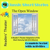 The Open Window by Saki, A Readers' Theater Adaptation with Activities