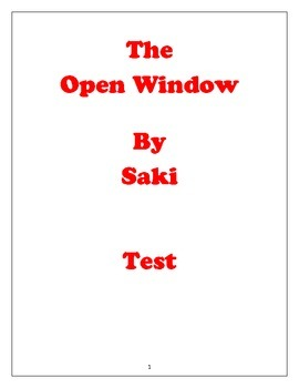 """The Open Window"" by Saki Test"