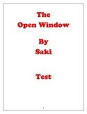 """""""The Open Window"""" by Saki Test"""