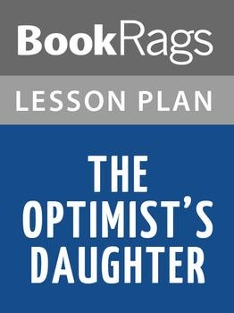 The Optimist's Daughter Lesson Plans