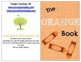 The Orange Book - Guided Reading Levels aa / A