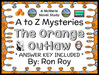 The Orange Outlaw : A to Z Mysteries (Ron Roy) Novel Study / Comprehension