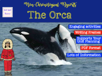 Informational Writing - Killer Whales / Orca (Non-chronological Report Writing)