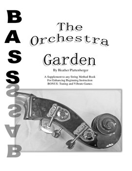 The Orchestra Garden: A Supplement to Orchestra Method Books, Bass Book