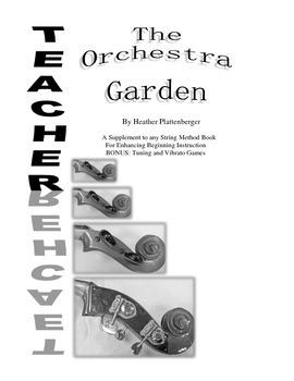 The Orchestra Garden: A Supplement to Orchestra Method Books, Teacher Book