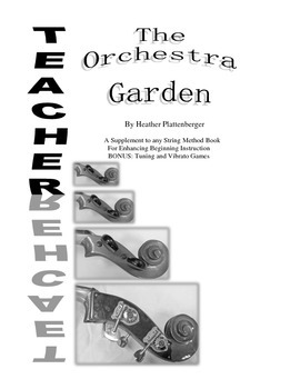 The Orchestra Garden: A Supplement to Orchestra Method Boo