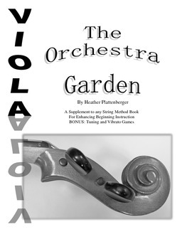 The Orchestra Garden: A Supplement to Orchestra Method Books, Viola Book