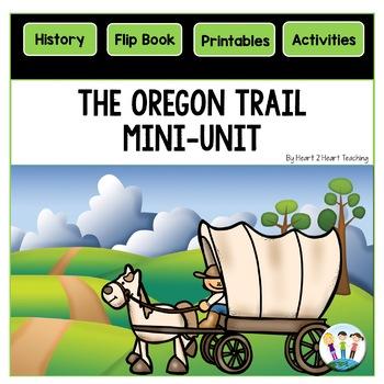 Oregon Trail Activities | Oregon Trail Mini-Unit | Oregon Trail Flip Book