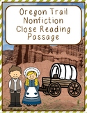 The Oregon Trail Nonfiction Close Reading Passage and Questions
