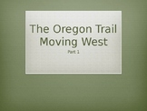 The Oregon Trail Part 1