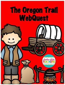 The Oregon Trail WebQuest
