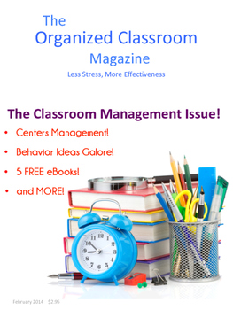 The Organized Classroom Magazine February 2014