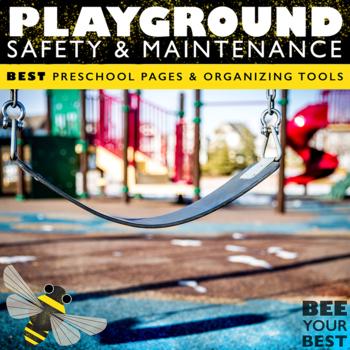Preschool Teacher - Playground Safety & Maintenance