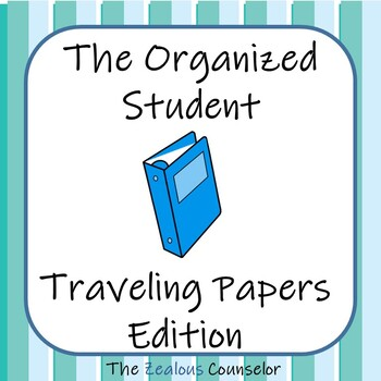 The Organized Student: Traveling Papers Edition