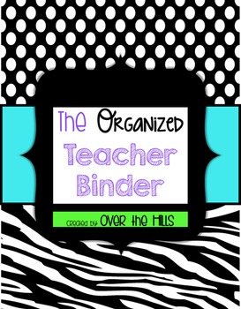 The Organized Teacher Binder {Black, White, & Brights}