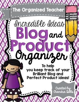 The Organized Teacher- {Editable} Blog and Product Organizer