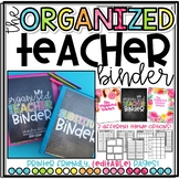 The {COMPLETE} Organized Teacher Binder and Planner