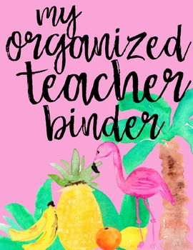 The Organized Teacher Tropical Covers-Editable