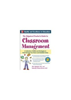 The Organized Teacher's Guide to Classroom Managment