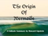 The Origin of Mermaids