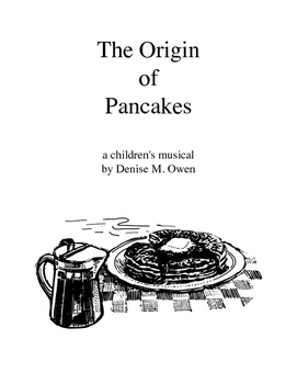 The Origin of Pancakes, a musical for children