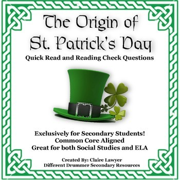 The Origin of St. Patrick's Day Informational Text and Reading Check Questions