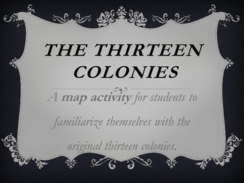 Original Thirteen Colonies Map Activity-1776