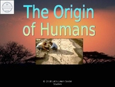 The Origins of Humans