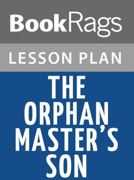 The Orphan Master's Son Lesson Plans