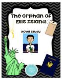 The Orphan of Ellis Island Novel Study