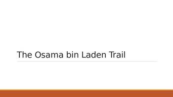 The Osama bin Laden Trail (PowerPoint)