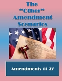 "The ""Other"" Amendment Scenarios: Constitutional Amendments 11-27"