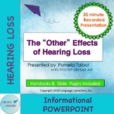 "The ""Other"" Effects of Hearing Loss Powerpoint Distance Learning"