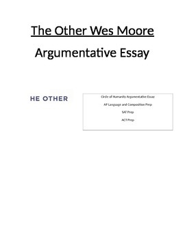 The Other Wes Moore AP/SAT Argumentative Style Essay