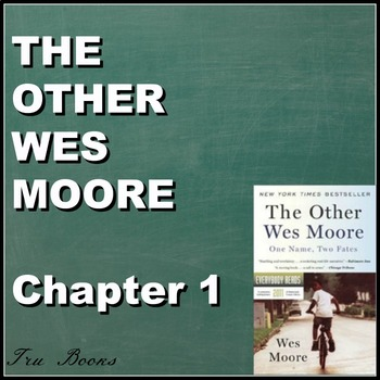 The Other Wes Moore Chapter 1